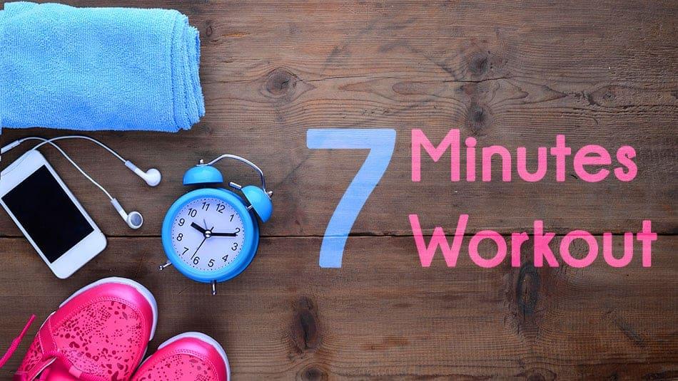 7 Minutes Workout - Tout savoir sur la méthode
