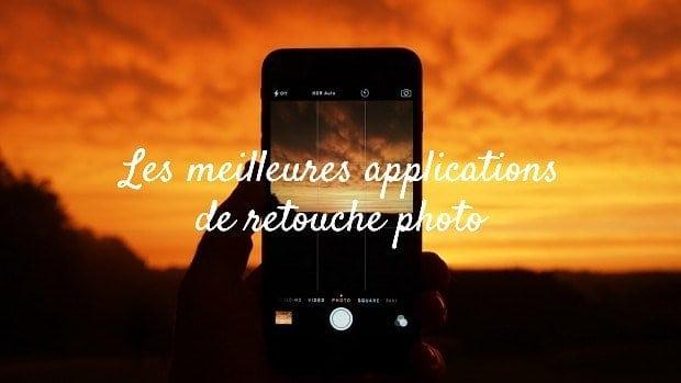 Top 10 des applications gratuites de retouche photo