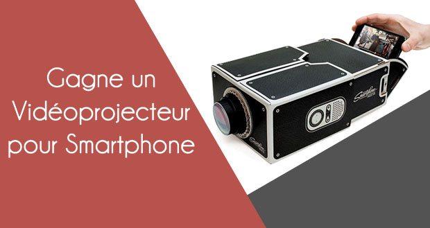 Gagne un vidéoprojecteur pour Smartphone