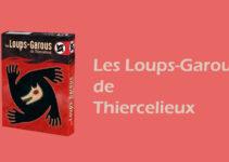 Les loups-garous de Thiercelieux– Présentation complète du jeu